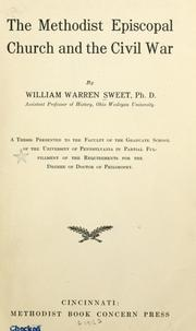 Cover of: The Methodist Episcopal church and the civil war | Sweet, William Warren