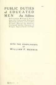 Cover of: Public duties of educated men by Herrin, William F.