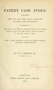 Cover of: Patent case index | W. P. Preble