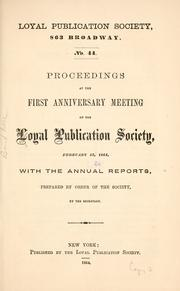 Cover of: Proceedings at the first anniversary meeting of the Loyal publication society, February 13, 1864 by Loyal publication society