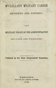 Cover of: McClellan's military career reviewed and exposed by William Swinton