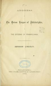 Cover of: Address by the Union league of Philadelphia by Union League of Philadelphia