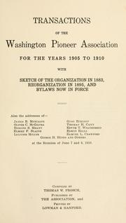 Cover of: Transactions of the Washington Pioneer Association for the years 1905 to 1910 by Washington Pioneer Association.