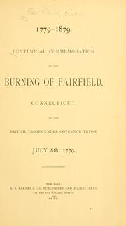 Cover of: Centennial commemoration of the burning of Fairfield, Connecticut | Fairfield (Conn.)