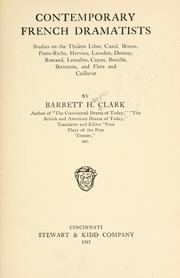 Cover of: Contemporary French dramatists | Clark, Barrett Harper