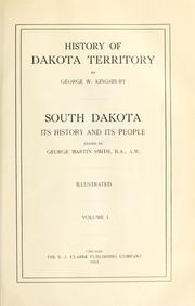 Cover of: History of Dakota Territory by George Washington Kingsbury