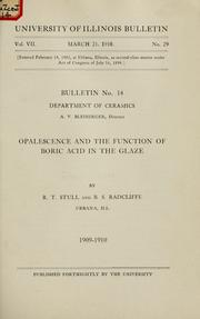 Cover of: Opalescence and the function of boric acid in the glaze | R. T. Stull