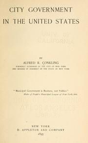 Cover of: City government in the United States by Alfred R. Conkling