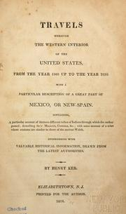 Cover of: Travels through the western interior of the United States, from the year 1808 up to the ye[ar 1816;] | Henry Ker