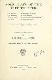 Cover of: Four plays of the Free theater by Clark, Barrett Harper