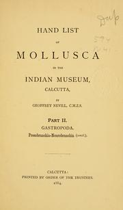 Cover of: Hand list of mollusca in the Indian Museum, Calcutta | Geoffrey Nevill