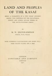 Cover of: Land and peoples of the Kasai | Hilton-Simpson, M. W.