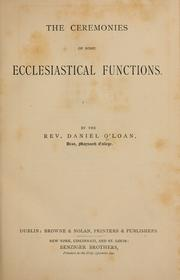 Cover of: The ceremonies of some ecclesiastical functions | Daniel O'Loan
