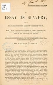Cover of: ... An essay on slavery | Andrew Caffrey