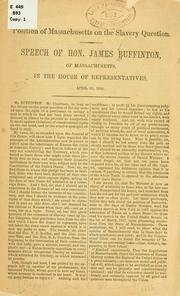 Cover of: Position of Massachusetts on the slavery question | James Buffinton
