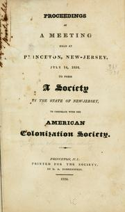 Cover of: Proceedings of a meeting held at Princeton, New-Jersey, July 14, 1824 | New Jersey colonization society