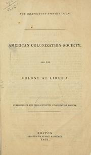 Cover of: American colonization society, and the colony at Liberia | Massachusetts colonization society