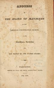 Cover of: Address of the Board of managers of the American colonization society to its auxiliary societies | American colonization society. Board of managers