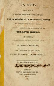 Cover of: An essay on the policy of appropriations being made by the government of the United States, for purchasing, liberating and colonizing without the territory of the said states | [Allen, John Rev