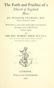 Cover of: The faith and practice of a Church of England-man | Stanley, William
