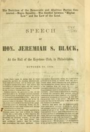 Cover of: The doctrines of the Democratic and Abolition parties contrasted | Jeremiah S. Black