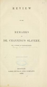 Cover of: Review of the Remarks on Dr. Channing's Slavery | George Frederick Simmons