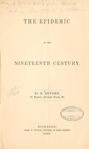 Cover of: The epedimic of the nineteenth century | Ebenezer Boyden