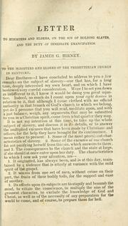 Cover of: Letter to ministers and elders, on the sin of holding slaves by Birney, James Gillespie