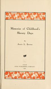 Cover of: Memories of childhood's slavery days by Burton, Annie L. Mrs