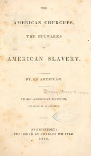 Cover of: The American churches | Birney, James Gillespie