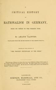 Cover of: A critical history of rationalism in Germany, from its origin to the present time | Amand Saintes