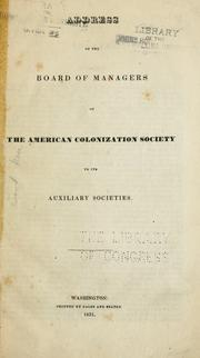 Cover of: Address of the board of managers of the American colonization society | American colonization society