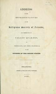 Cover of: Address of the representatives of the religious Society of Friends | Philadelphia Yearly Meeting of the Religious Society of Friends. Meeting for Sufferings