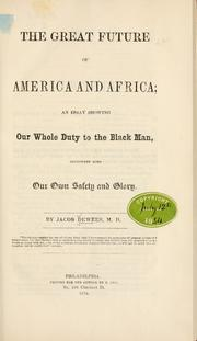 Cover of: The great future of American and Africa | Dewees, Jacob