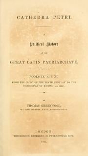 Cover of: Cathedra Petri | Greenwood, T. (Thomas), 1790-1871