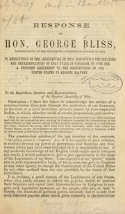 Cover of: Response of Hon. George Bliss, representative of the fourteenth congressional district of Ohio by Bliss, George