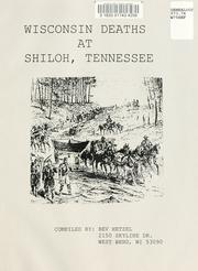 Cover of: Wisconsin deaths at Shiloh, Tennessee | Bev Hetzel