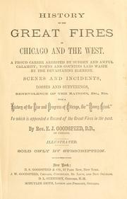 Cover of: History of the great fires in Chicago and the West | Goodspeed, E. J.