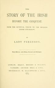 Cover of: The story of the Irish before the conquest by Mary Catharine Guinness Ferguson