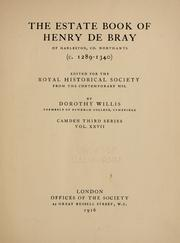 Cover of: The estate book of Henry de Bray of Harleston, co. Northants (c. 1289-1340) | Henry de Bray
