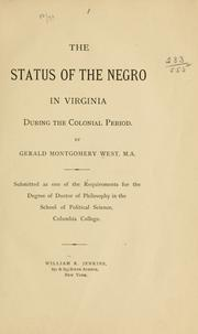 Cover of: The status of the Negro in Virginia during the colonial period | Gerald Montgomery West