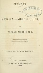 Cover of: Memoir of Miss Margaret Mercer | Casper Morris