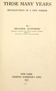 Cover of: These many years by Matthews, Brander