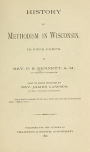 Cover of: History of Methodism in Wisconsin | Bennett, P. S.