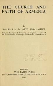 Cover of: The church and faith of Armenia by Abel Abrahamian