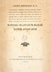 Cover of: Mantissa plantarum florae Alpium Apuanarum | Antonio Bertoloni