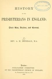 Cover of: History of the Presbyterians in England | Drysdale, Alexander Hutton