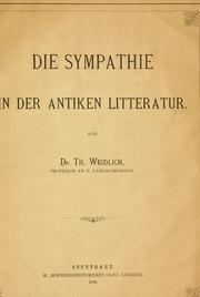 Cover of: Die Sympathie in der antiken Litteratur | Th Weidlich
