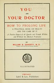 Cover of: You and your doctor | Doherty, William Brown
