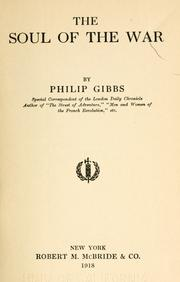 Cover of: The soul of the war by Gibbs, Philip